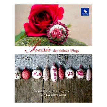 Книга Acufactum Ute Menze Poesie der kleinen Dinge /Поэзия мелочей/ K-4011
